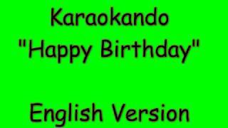 Karaoke Internazionale - Happy Birthday - traditional English ( Lyrics )