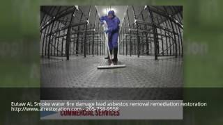 Eutaw AL Smoke water fire damage lead asbestos removal remediation restoration