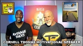 Cornell Thomas Motivational Speaker    Enhance your life and workouts