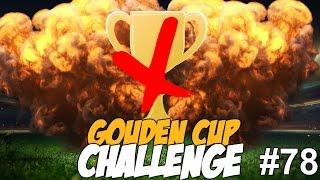 GOUDEN CUP CHALLENGE #78 - ER IS GEEN GOUDEN CUP MEER