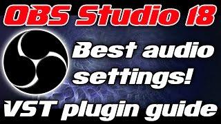 tutorial   obs studio 18   live mic audio processing   vst compressor plugin settings