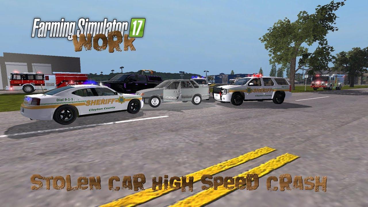 Farming Simulator 17 Work Stolen Car High Speed Crash
