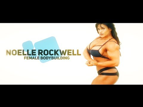 Noelle Rockwell – Female Bodybuilding / New 2019