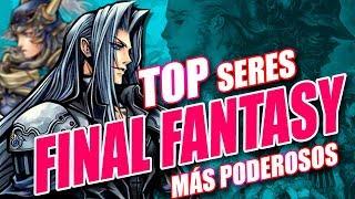 Top Seres Más Poderosos de Final Fantasy
