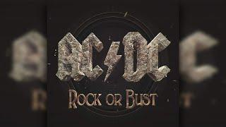 AC/DC - Rock Or Bust (Full Album)