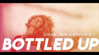 Dj Rockwidit x Dinah Jane - Bottled Up Remix