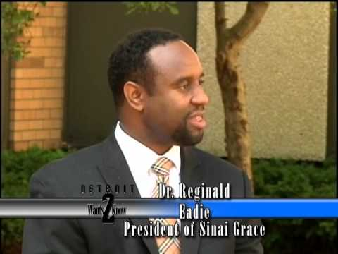 Dr. Reginald Eadie, President  DMC Sinai Grace