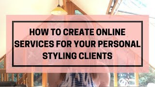 Personal Stylist Online Services