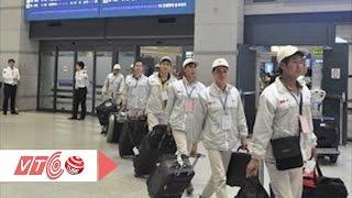 Lao động Việt mất cơ hội việc làm tại Hàn Quốc | VTC