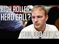 Gutsy BLUFF In The $100,000 High Roller Tournament!