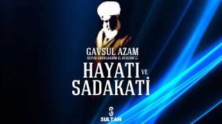 Gavsul Azam'ın Hayatı ve Sadakati - Seyyid Abdulhakim El Hüseyni (k.s)