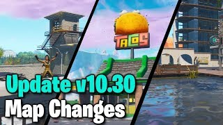 Fortnite Battle Royale: Update 10.30 Map Changes (Taco Skin, Tactical SMG & Rift Zones)