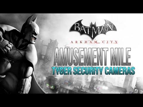Batman Arkham City - Amusement Mile - Tyger Security Camera Locations |