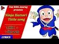 Ninja hattori title song lyrics //fun with anurag//