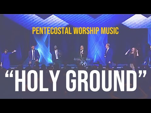 """Holy Ground"" song Apostolic/Pentecostal Praise & Worship Music"