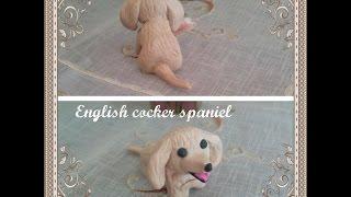 Miniature English Cocker Spaniel- Dog Polymer Clay Tutorial