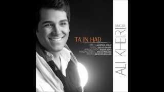 Ali Kheiri - Ta In Had