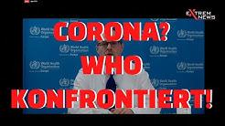 ExtremNews konfrontiert die WHO
