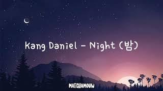 Kang Daniel - Night 밤 (Indo Lyrics)