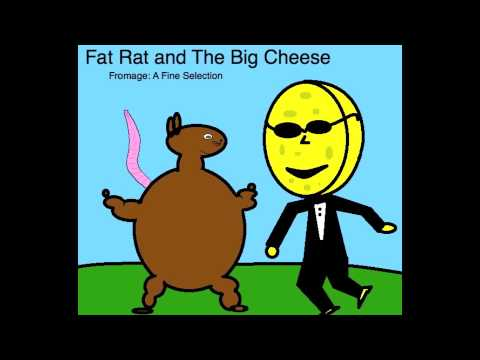Fat Rat and The Big Cheese - Fromage: A Fine Selection [Full Album]