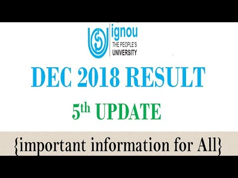 [5th UPDATE] IGNOU DEC 2018 TERM END EXAM RESULT 5th UPDATE RELEASED    CHECK YOUR RESULT