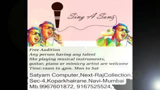Sing A Song Auditions,gum jada gum jadaby Akhil Tiwari