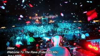 Slider - Welcome To The Rave (Extended Mix)