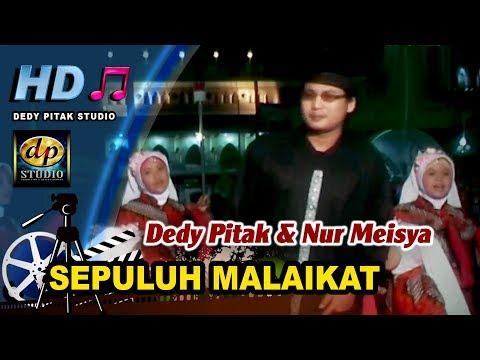 Religi Islami Banyumasan ~ SEPULUH MALAIKAT # Dedy Pitak & Nur Meisya