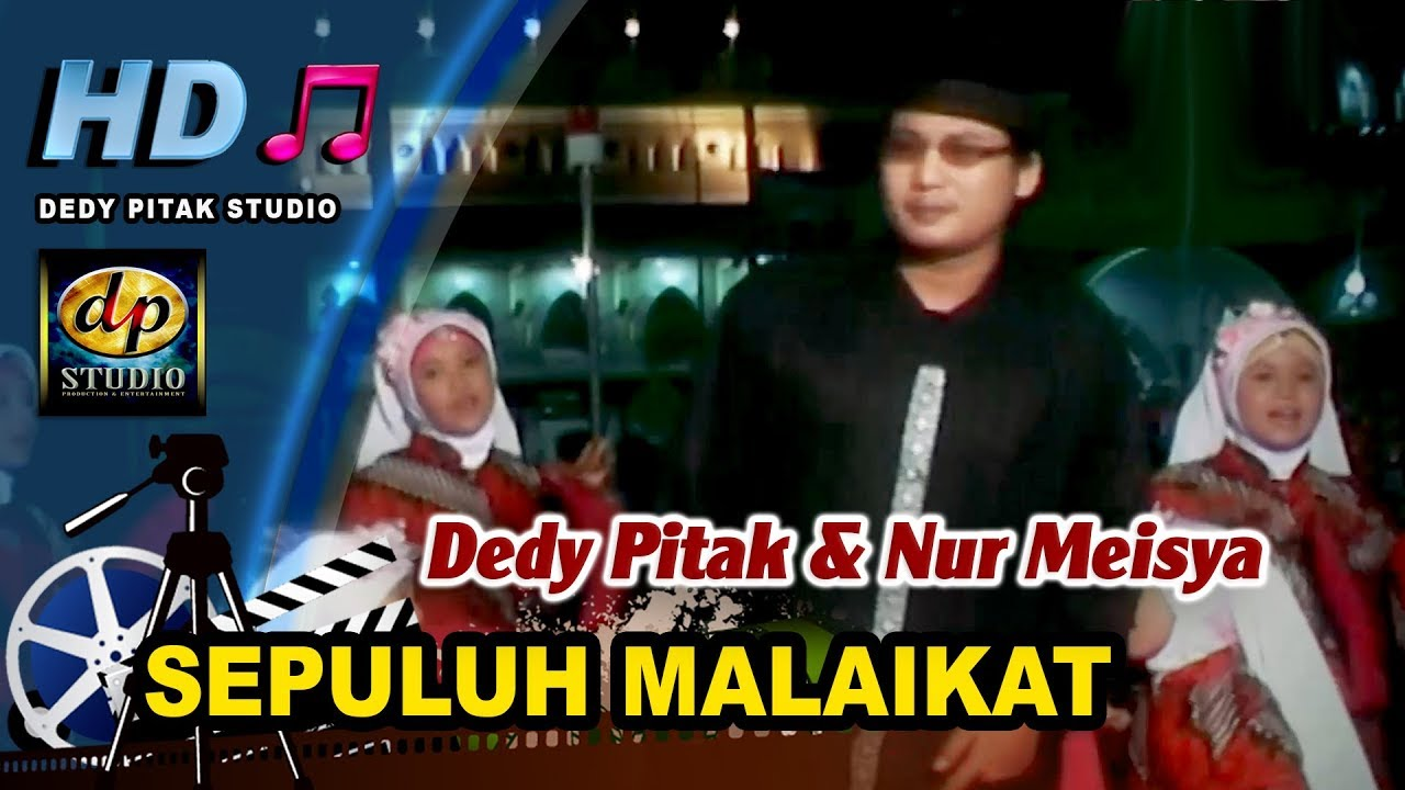 Religi Islami Banyumasan ~ SEPULUH MALAIKAT # Dedy Pitak & Nur Meisya image