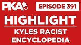 PKA 391 Highlight - Kyle's Taboo Encyclopedia