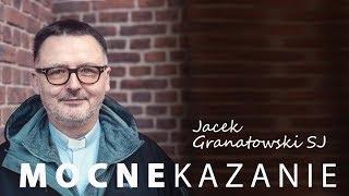 Niedzielne kazanie - o. Jacek Granatowski SJ (18.11.2018)