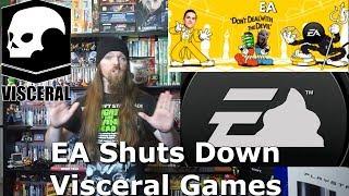 EA Shuts Down Visceral Games (Dead Space) EA Rant - AlphaOmegaSin