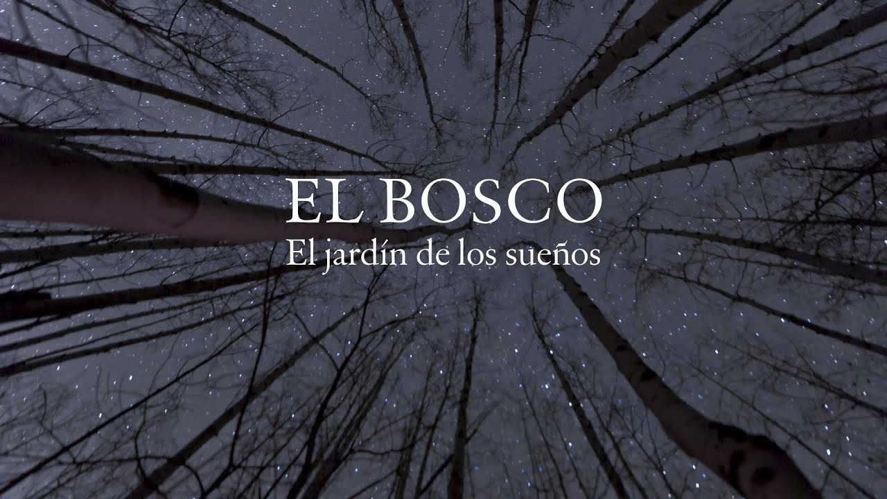 Trailer Del Documental El Bosco El Jardin De Los Suenos Youtube
