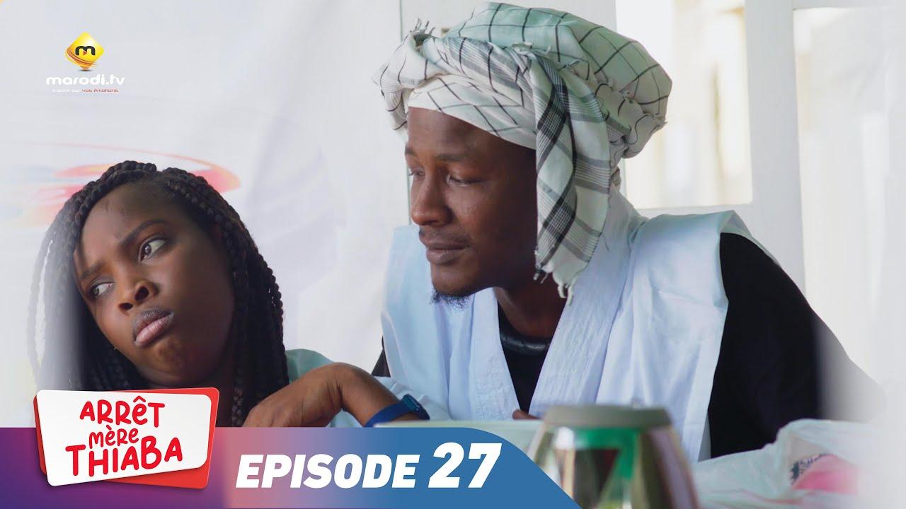 Download Série - Arrêt Mère Thiaba - Episode 27