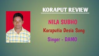NILA-SUBHO || Singer - DAMO || Koraputia Desia Song || Koraput Review || Dhemssa TV App