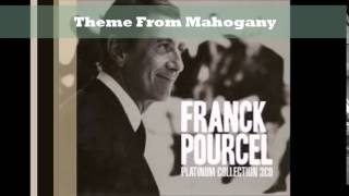 Theme From Mahogany -  Franck Pourcel