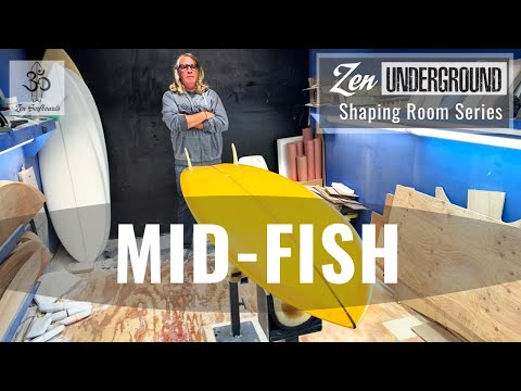 Mid-Fish Twin Surfboard // Zen Underground // Shaping Room Review