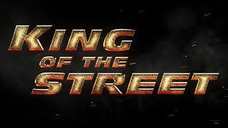 King of the Street Movie Promo Sizzle_01
