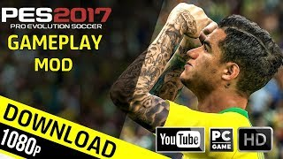 PES 2019 Gameplay for PES 2017/ Real Gameplay Mod - PC