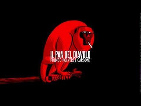 Il Pan del Diavolo - Piombo, polvere e carbone