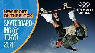 Skateboarding at Tokyo 2020 Games | New Sport on the Block