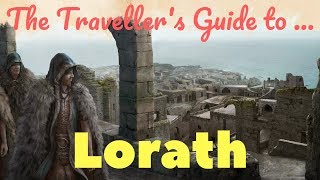 The Traveller's Guide to Lorath