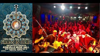 Grass Is Dead NYE @ Asheville Music Hall 12-31-2018