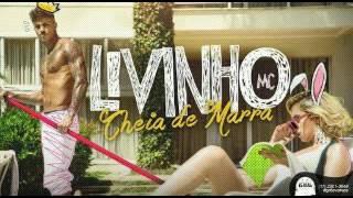 Mc Livinho - Cheia de Marra. Alvin Eos Esquilos