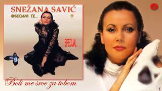 Snezana Savic - Boli me srce za tobom - (Audio 1988)