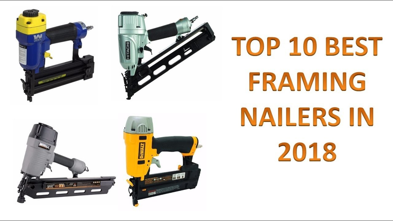 Top 10 Best Framing Nailers in 2018 Review | Best Framing Nailers ...