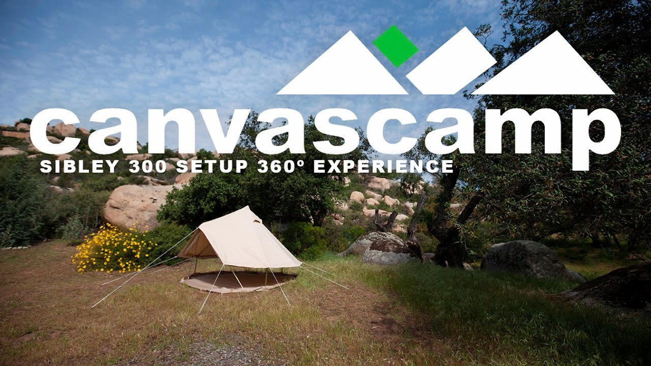 Sibley Bell Tent 300 Set up 360 Experience by CanvasC& & Sibley Bell Tent 300 Set up 360 Experience by CanvasCamp - YouTube