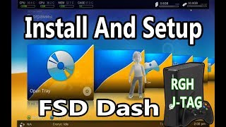 Install FSD FreeStyle Dash And Setup For RGH JTAG Xbox 360 2019
