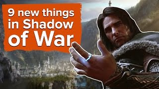 9 new things in Middle-earth: Shadow of War