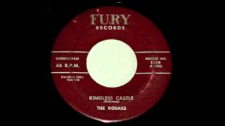 The Kodaks - Kingless Castle and My Baby And Me 45 rpm!